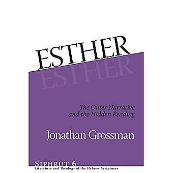 Esther: De buitenste verhaallijn en de verborgen lezing (Siphrut)