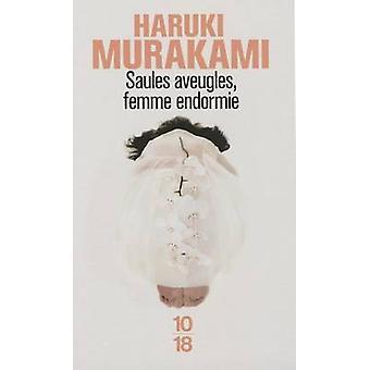 Saules Aveugles Femme Endormie by Haruki Murakami - 9782264044747 Book