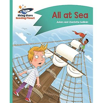 Reading Planet  All at Sea  Turquoise Comet Street Kids by Charlotte Guillain & Adam Guillain
