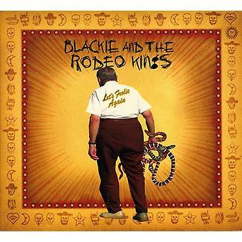 Blackie & les rois du rodéo - Let's Frolic Again [CD] USA import