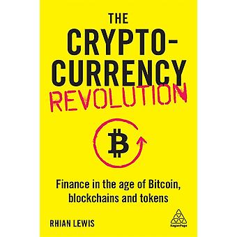 The Cryptocurrency Revolution by Lewis & Rhian
