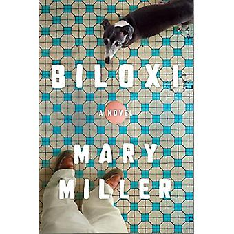Biloxi door Mary Miller