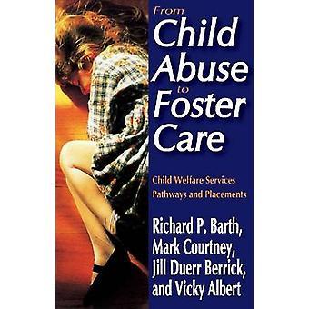 Lasten hyväksikäytöstä sijaishuoltoon - Lastensuojelun palveluväylät ja