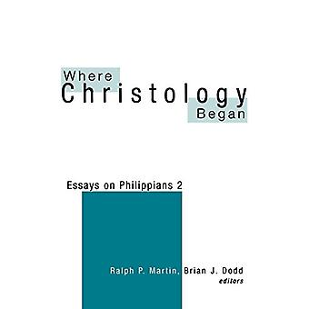 Onde começou a Christologia - Ensaios sobre Filipenses 2 por Ralph P. Martin -