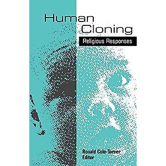Ihmisen kloonaus - Ronald Cole-Turnerin uskonnolliset vastaukset - 9780664257