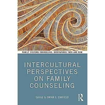 Intercultural Perspectives on Family Counseling by Brian Canfield - 9