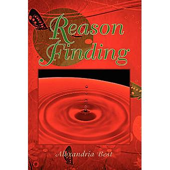 Reason Finding by Alexandria Best - 9781436342360 Book