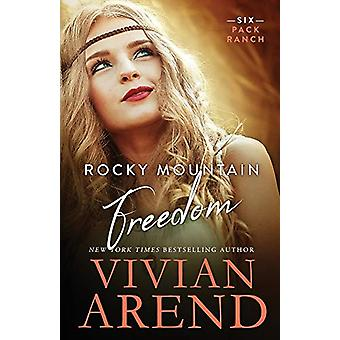 Rocky Mountain Freedom by Vivian Arend - 9781999063450 Book