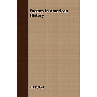 Faktoren in der amerikanischen Geschichte