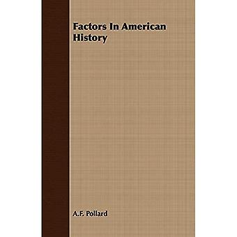 Factors In American History