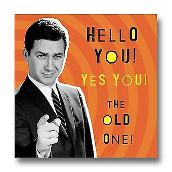 Pigment Nutty Neon - Hello You Old One Birthday Card Ln880a