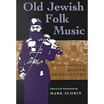 Mark Slobinin vanha juutalainen kansanmusiikki