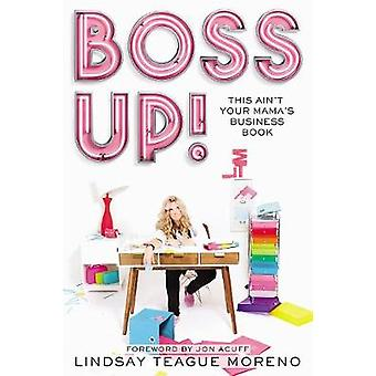 Boss Up This Aint Your Mamas Business Book