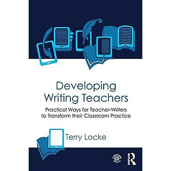 Utveckla skriver lärarna genom Terry Locke
