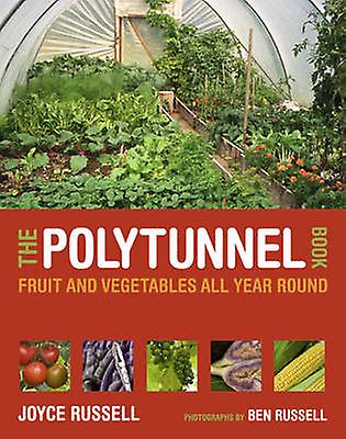 Polytunnel Book by Joyce Russell