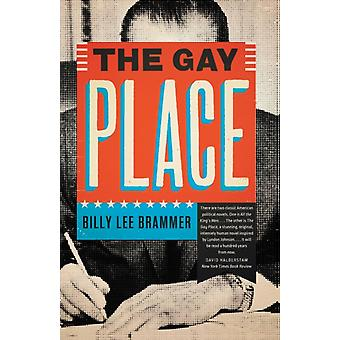 The Gay Place by Billy Lee Brammer & Introduction by Don Graham