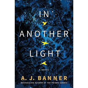 In Another Light by A. J. Banner