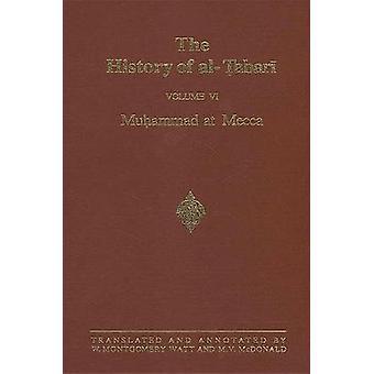 A História de alTabari Vol 6 Muhammad na série Meca SUNY em Estudos do Oriente Próximo