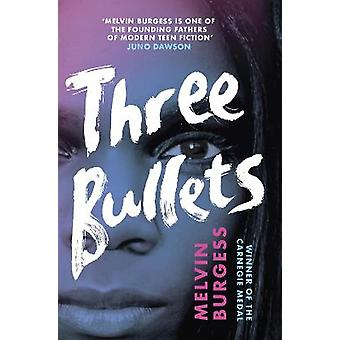 Three Bullets Ruled Britannia