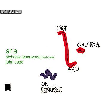Cage / Isherwood, Nicholas - Aria - Nicholas Isherwood Performs John Cage [SACD] USA import