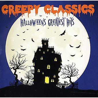 Creepy Classics: Halloween's Greatest Hits - Creepy Classics: Halloween's Greatest Hits [CD] USA import