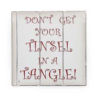 Christmas Shop Dont Get Your Tinsel In A Tangle Sign