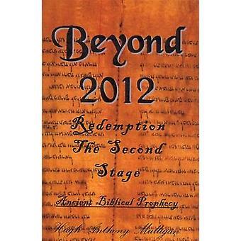 Beyond 2012 by Hugh Anthony Mulligan - 9780722340752 Book