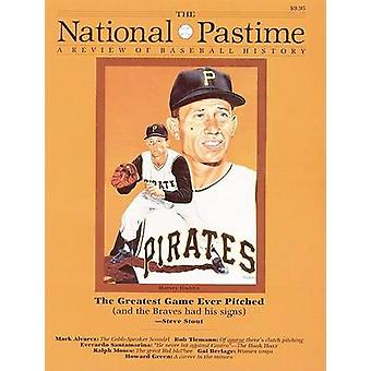 The National Pastime - A Review of Baseball History - Volume 14 by Soci