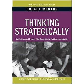 Thinking Strategically - Expert Solutions to Everyday Challenges by Ha