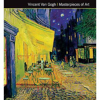 Vincent Van Gogh mästerverk av konst (ny upplaga) av Stephanie Cotel