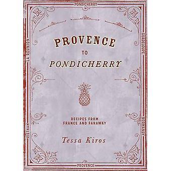 Provence to Pondicherry - 9781849497237 Book