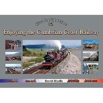 Enjoying the Cumbrian Coast Railway by David Handle - 9781857944976 B