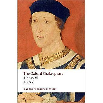 Szekspir Oxford: Henryk VI, część I (Oxford światowej klasyki)