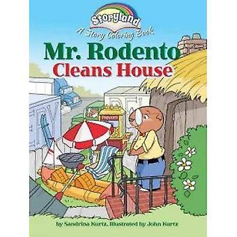 Storyland: Mr Rodento rensar House: en berättelse som målarbok