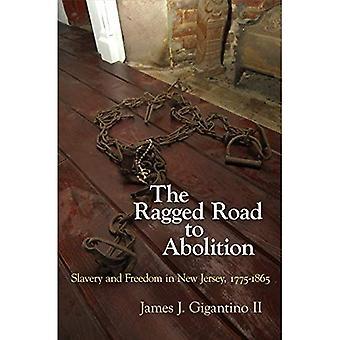 La strada irregolare per abolizione: schiavitù e libertà nel New Jersey, 1775-1865