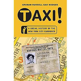 Taksi!: sosiaalihistoriaa New Yorkissa taksikuskina