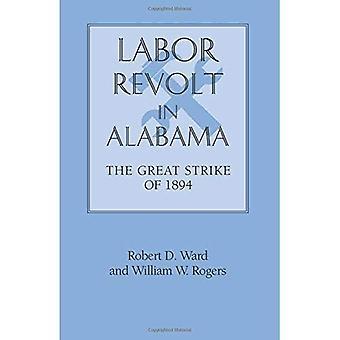 Labor Revolt i Alabama: den stora strejken 1894