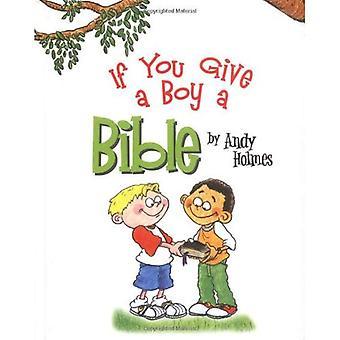 Se si dà un ragazzo una Bibbia