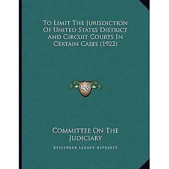 Te beperken de bevoegdheid van de Verenigde Staten-District en Circuit rechtbanken in bepaalde gevallen (1922)