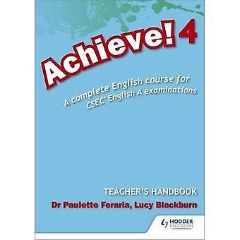 Raggiungere! Insegnante manuale 4: Un corso di inglese completo per CSEC inglese A