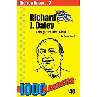 Richard Daley: Chicagos politischer Riese