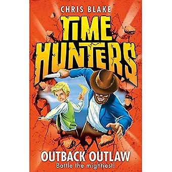 Outback Outlaw (tijd jagers, boek 9)