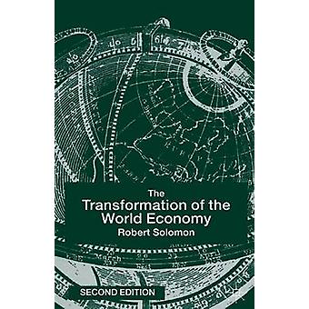 The Transformation of the World Economy by Solomon & R.