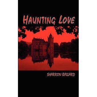 Inolvidable amor por Ballard y Sharron