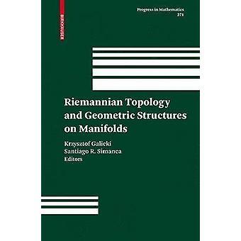 Riemann-topologie en meetkundige structuren op variëteiten door Galicki & Krzysztof