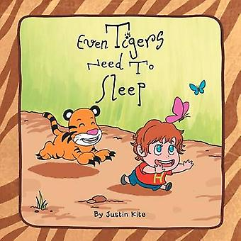 Even Tigers Need To Sleep by Kite & Justin