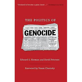 The Politics of Genocide by Herman & Edward S.