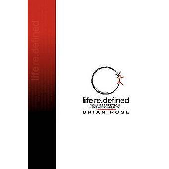 Leven Re.Defined door Rose & Brian