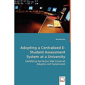 その採用の強化とマッキャン ・ アンの維持要因を識別する大学での集中 EStudent 評価システムを採用