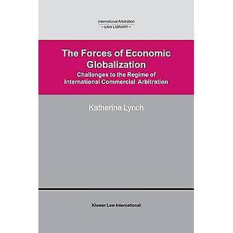Styrkorna av ekonomiska globaliseringen Challanges omfattas av internationell handelsskiljedom av Lynch & Katherine